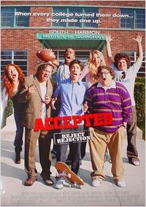 Admis à tous prix (Accepted) affiche