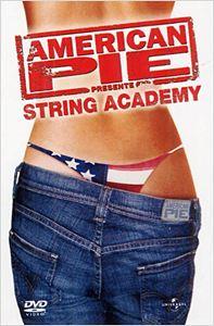 American Pie présente: String Academy (5) affiche