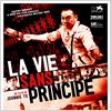 La Vie sans principe : affiche