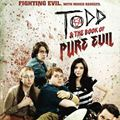 Photo : Todd and the Book of Pure Evil