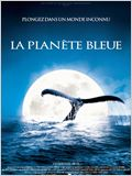 La Plan&#232;te bleue