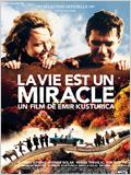 La Vie est un miracle