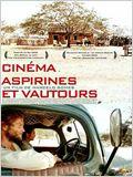 Cinéma, aspirines et vautours