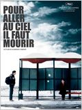 Pour aller au ciel, il faut mourir