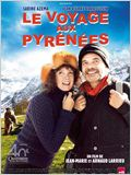 Le Voyage aux Pyr&#233;n&#233;es