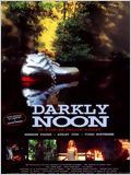 Darkly Noon
