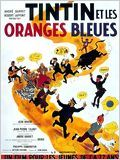 Tintin et les oranges bleues