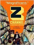 Z Channel : Une Obsession Magnifique