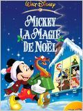 Mickey, la magie de No&#235;l