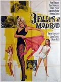 Trois filles &#224; Madrid