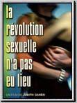 La Révolution sexuelle n'a pas eu lieu