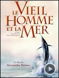 Photo : Le Vieil homme et la mer Bande-annonce