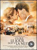 Photo : Ce que le jour doit  la nuit Bande-annonce
