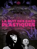 La Nuit des sacs plastiques
