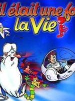 Il était une fois... La Vie (Générique et bande originale du dessin animé)