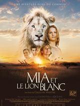 Bande-annonce Mia et le Lion Blanc