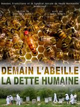 Demain l'abeille: La dette humaine