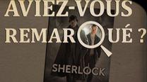 Aviez-vous remarqué ? Sherlock