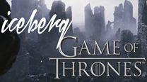 ICEBERG - S01E04 - Game of Thrones