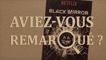 Aviez-vous remarqué ? Black Mirror saisons 1 & 2