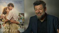 """Andy Serkis """"Nous voulions faire un film exaltant"""""""
