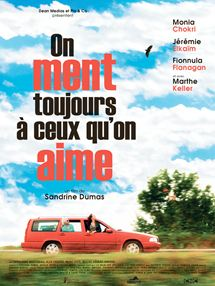 On ment toujours à ceux qu'on aime Bande-annonce VF