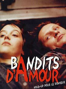 voir Bandits d'amour streaming