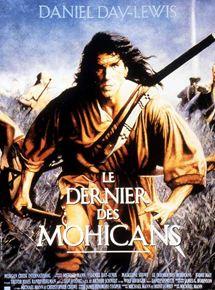 Le Dernier des Mohicans streaming
