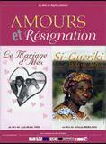 Amours et résignation