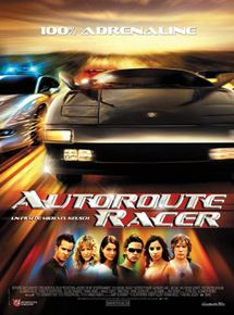 Autoroute racer en streaming