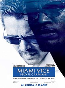 Miami vice – Deux flics à Miami streaming