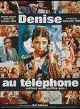 Denise au téléphone