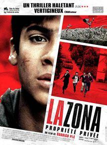 La Zona, propriété privée streaming