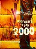 Bande-annonce Les Révoltés de l'an 2000