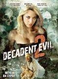 Decadent Evil 2