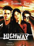 Highway streaming