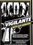 Vigilante - justice sans sommation