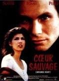 Coeur sauvage streaming