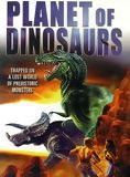 Planet Of Dinosaurs streaming