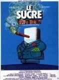 Bande-annonce Le Sucre