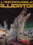 L'Incroyable Alligator