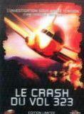 Le Crash du vol 323 streaming