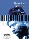 Thelonious Monk, Straight no Chaser streaming gratuit