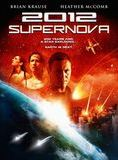 2012 : Supernova streaming gratuit