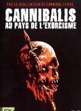 Cannibalis : au pays de l'exorcisme en streaming