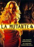 La Mutante 4 (V) streaming