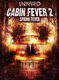Cabin Fever 2 streaming