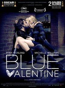 Blue Valentine streaming gratuit