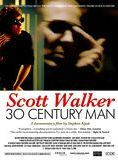 Scott Walker : 30 Century Man