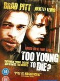 Too Young to Die? streaming